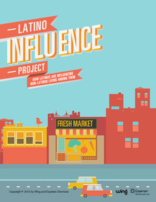 The Latino Influence Project Report