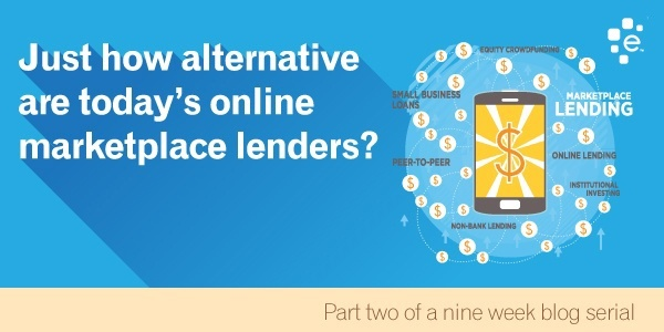 Just how alternative are today's online marketplace lenders?