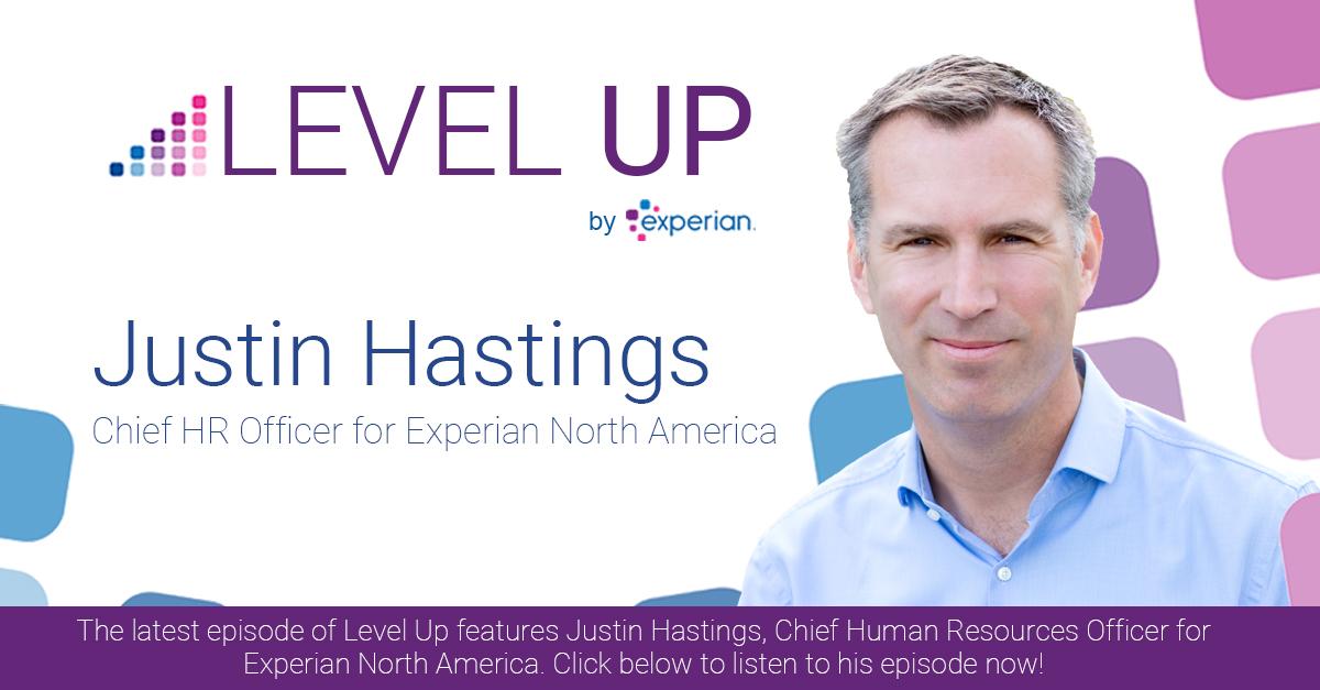 Level Up Leadership Justin Hastings Experian Global News Blog