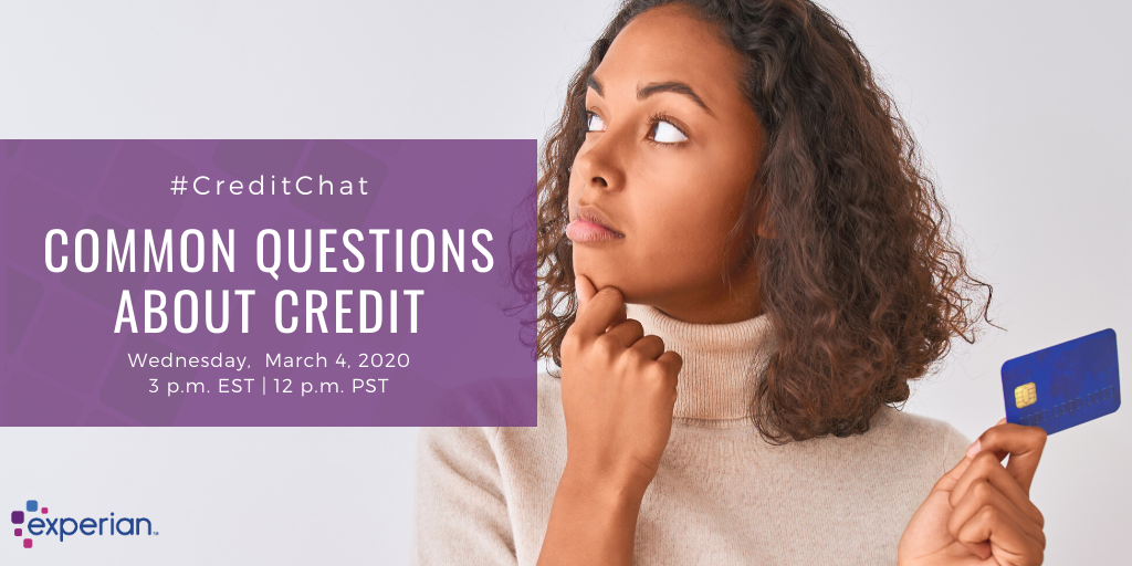 Common Questions About Credit - Experian Global News Blog