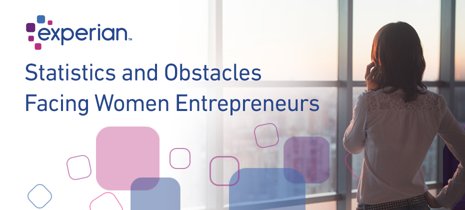 Statistics and Obstacles Facing Women Entrepreneurs