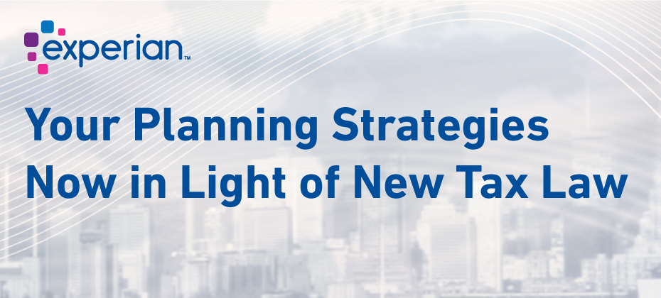 Your planning strategies now in light of new tax law