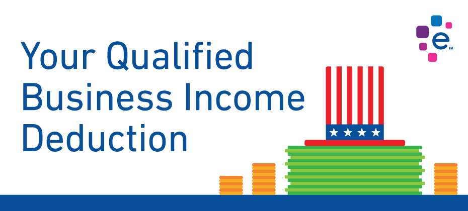 Your Qualified Business Income Deduction